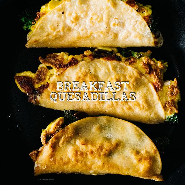 簡単!ブロッコリーとチーズと卵の朝食ケサディーヤのレシピ<br />|i am a food blog by Stephanie Le