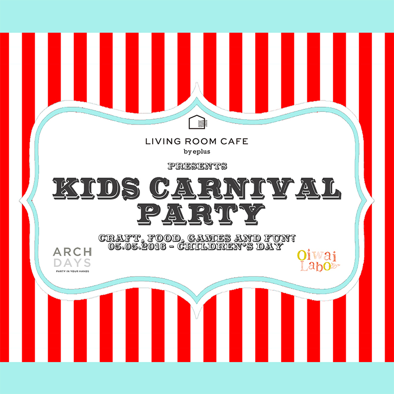 OIWAI LABOによるワークショップイベント「KIDS CARNIVAL PARTY」開催<br/>|by ARCH DAYS編集部