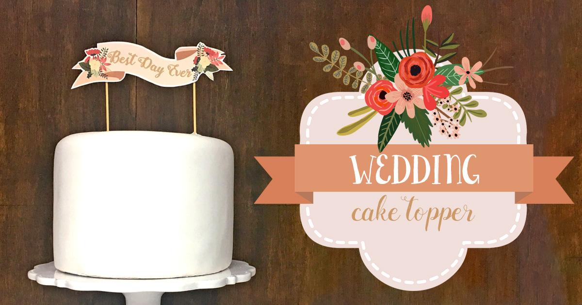 切って貼るだけ。結婚式にオリジナルケーキトッパーはいかが?【デザイン無料配布】