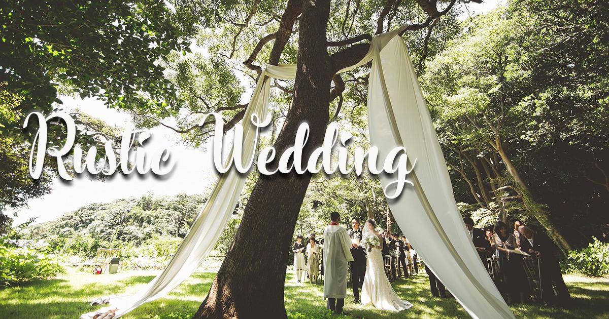 海外で大流行中の結婚式トレンド「ラスティックウェディング」とは?