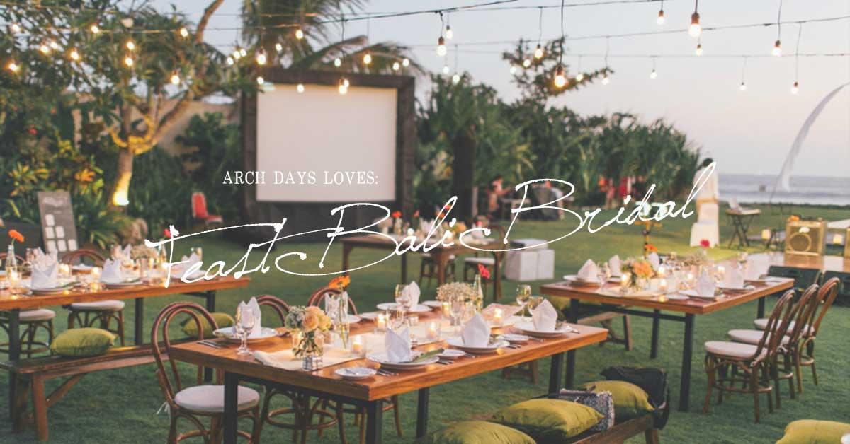 Feast Bali Bridalで叶う、とびきりおしゃれな理想のバリ島ウェディング