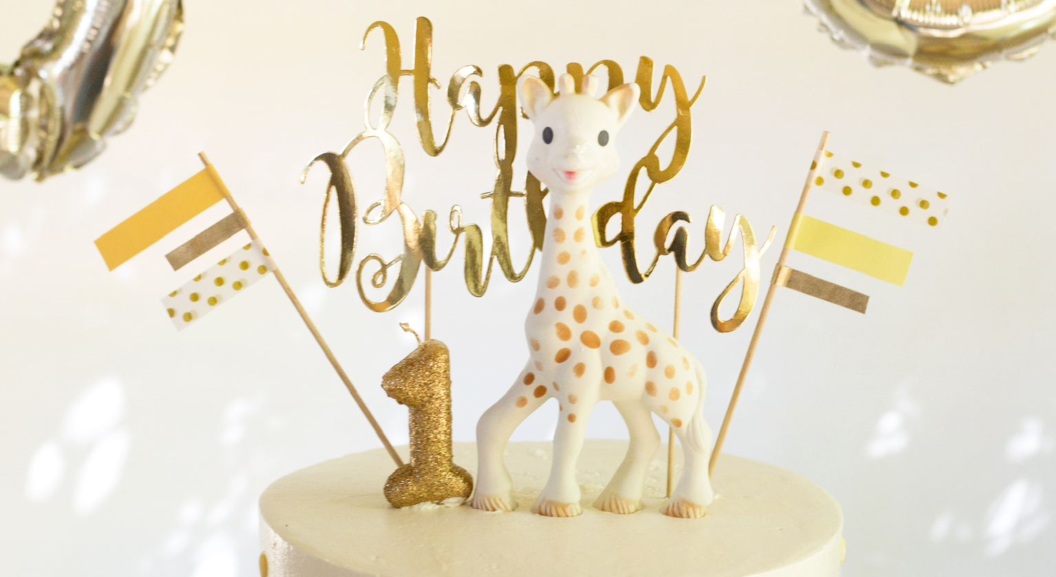 FIRST BIRTHDAY WITH SOPHIE LA GIRAFE