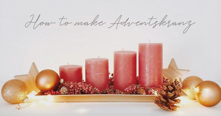 おうちクリスマスでカウントダウン | キャンドル灯る「アドベントクランツ」の作り方